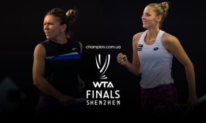 Халеп - Плішкова: онлайн-трансляція Підсумкового турніру - 2019 WTA Finals Shenzhen