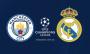 Манчестер Сіті - Реал Мадрид: онлайн-трансляція матчу Ліги чемпіонів. LIVE